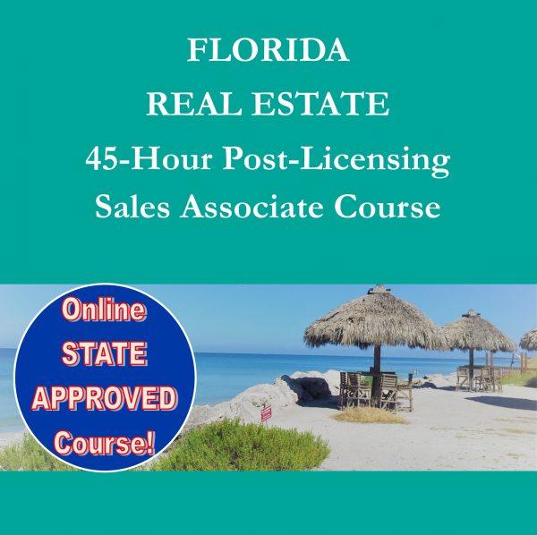 Florida Real Estate 45 Hr Post Licensing Course