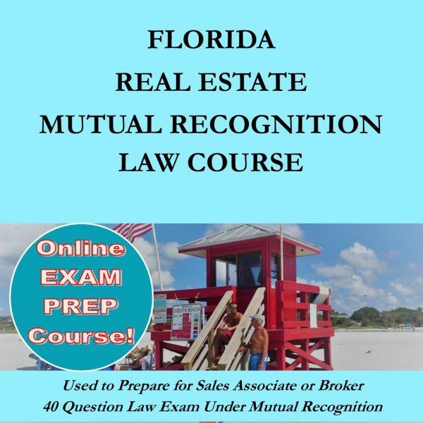 Floirda Real Estate Mutual Recognition